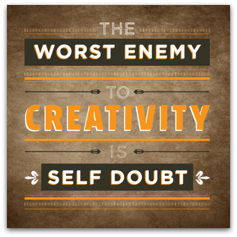 enemy of creativity