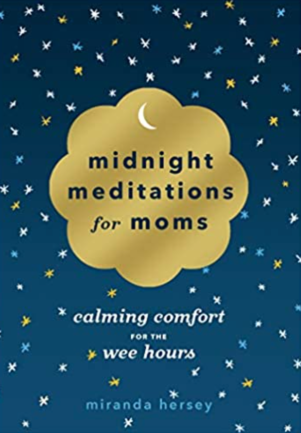 MIDNIGHT MEDITATIONS FOR MOMS book cover